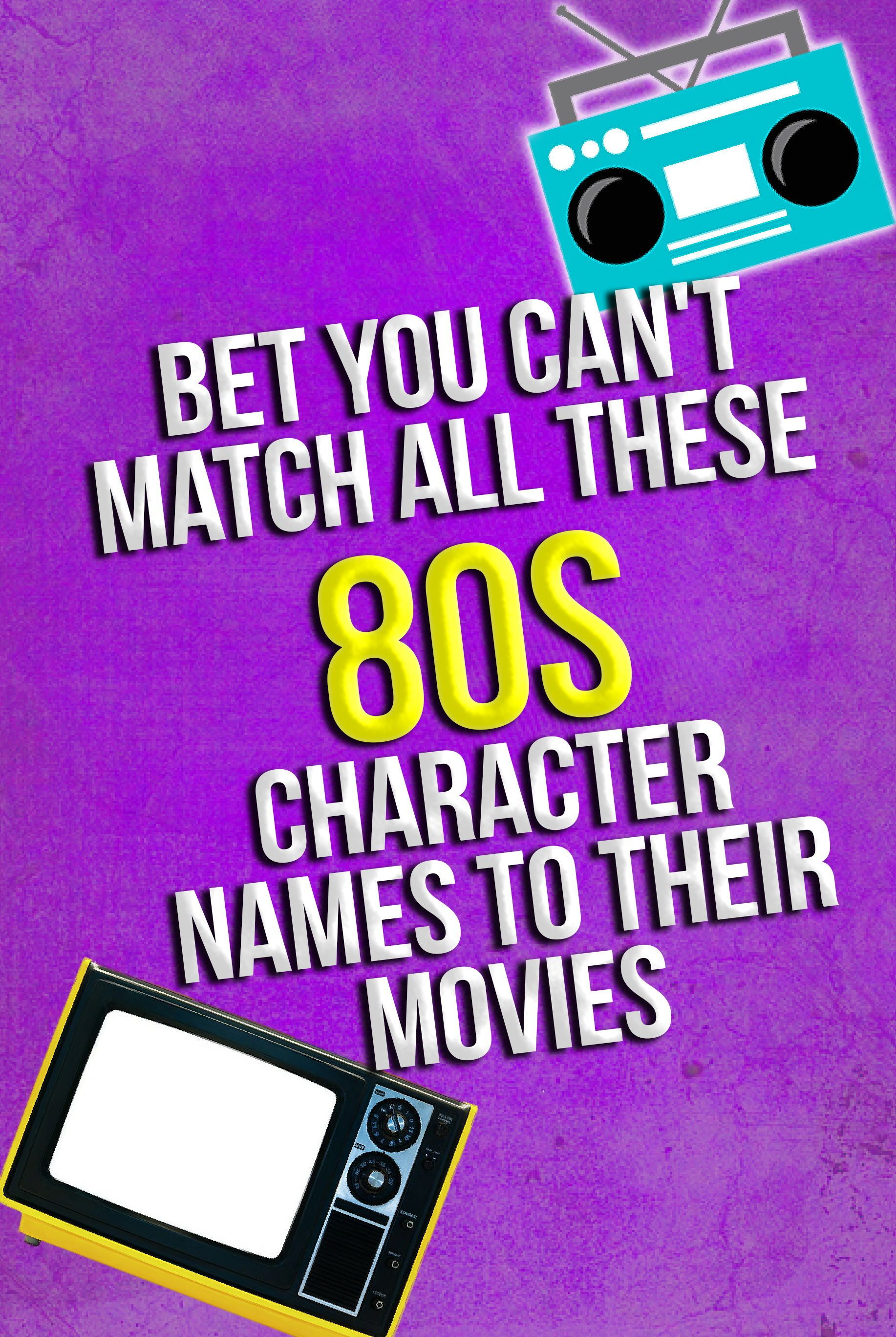 Quiz: Bet You Can't Match All These 80s Character Names To