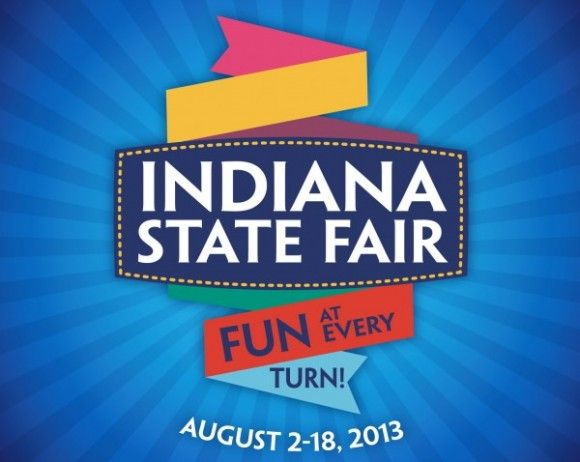 2013 Indiana State Fair: Free Stage Entertainment Schedule - Indianapolis Indiana News