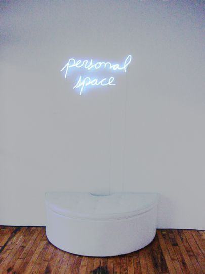 'Personal space' Neon by artist Jill Epstein #typography