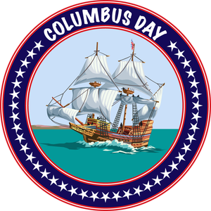Columbus Day 2014 Is A Yearly Celebration Observed In A United States On 12 October As A Holiday The Anniversary Of Columbus Day Happy Columbus Day Columbus