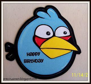Precious Memories Scrapbooking Angry Bird Birthday Card Bird Birthday Birthday Cards Cards