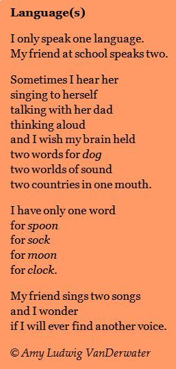 This Poem Languages Expresses Admiration For A Bilingual Friend As Well As A Wish For Two Languages From Www Poemfarm Amylv Com Ae Full Of