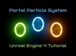 Portal Particle System Tutorial Unreal Engine 4 YouTube