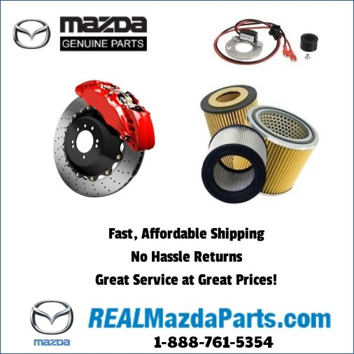 Real Mazda Parts Online Shopping Fast Affordable Shipping Http Www Realmazdaparts Com Genuineparts Greatprices Mazda University Online