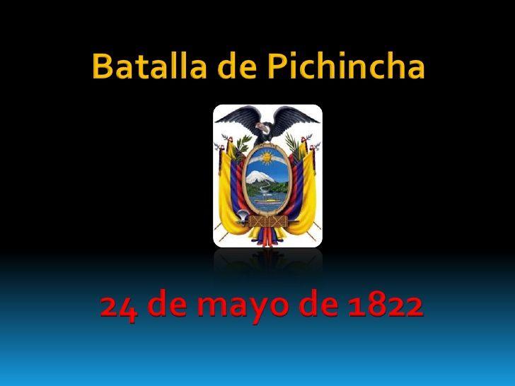 24 De Mayo De 1822 Batalla Del Pichincha Independencia De La Republica Del Ecuador Http Www Hotelcasajoaqui Blog Convenience Store Products Places To Visit