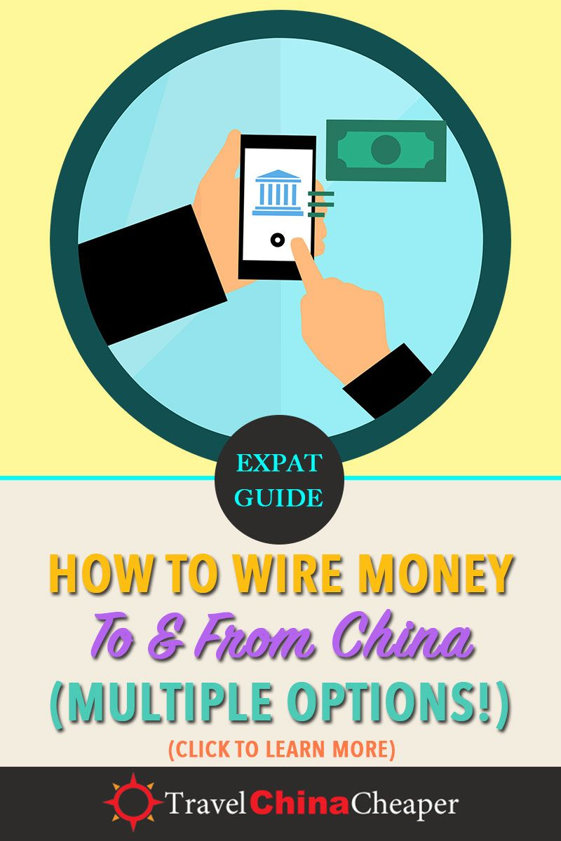 How Can I Send Money To Or Wire From China This Guide Will Walk You Through What Need Know About Move Into And Out Of