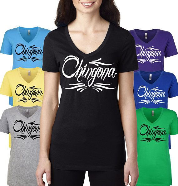 20d5cb59863d61 Chingona T-Shirt - Funny Women s T-Shirt - Graphic T-Shirt - Chicana ...