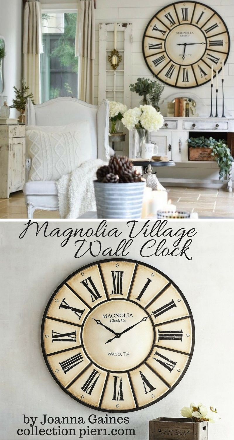 Fantastic Oversized Clock From Magnolia Home Village Wall By Joanna Gaines I Love