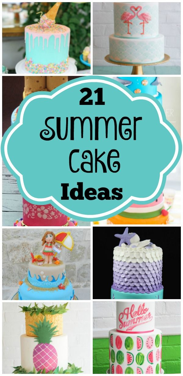 21 Sizzling Summer Birthday Cake Ideas Non Gender Party Ideas