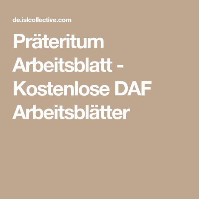 Präteritum Arbeitsblatt - Kostenlose DAF Arbeitsblätter | TEXTE AUF ...