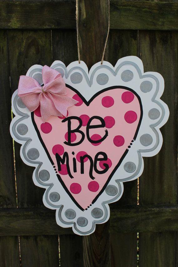 Be Mine Valentines Wooden Heart Door Hanger Etsy Valentines Door Hanger Valentine Door Decorations Door Hangers Diy