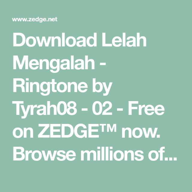 Download Lelah Mengalah Ringtone By Tyrah08 02 Free On