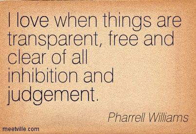 http://meetville.com/images/quotes/Quotation-Pharrell-Williams-judgement-love-Meetville-Quotes-241391.jpg