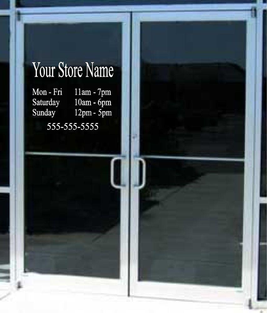 20713bb6d7d Custom Business Store Hours Sign Vinyl Decal Sticker 11x 15 Window Door  Glass