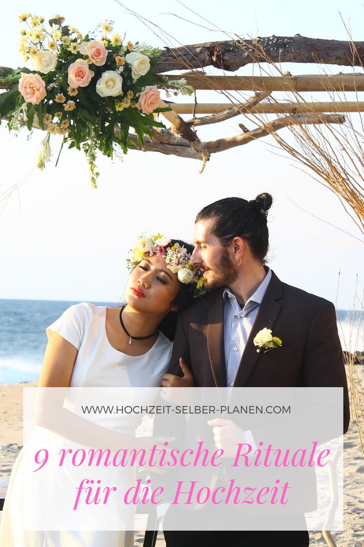 9 Romantische Rituale Fur Die Hochzeit Hochzeit Hochzeit Brauche Hochzeitsbrauche