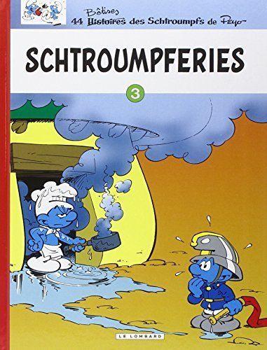 Schtroumpferies Tome 3 Les Schtroumpfs Bande Dessinee Et Dessin