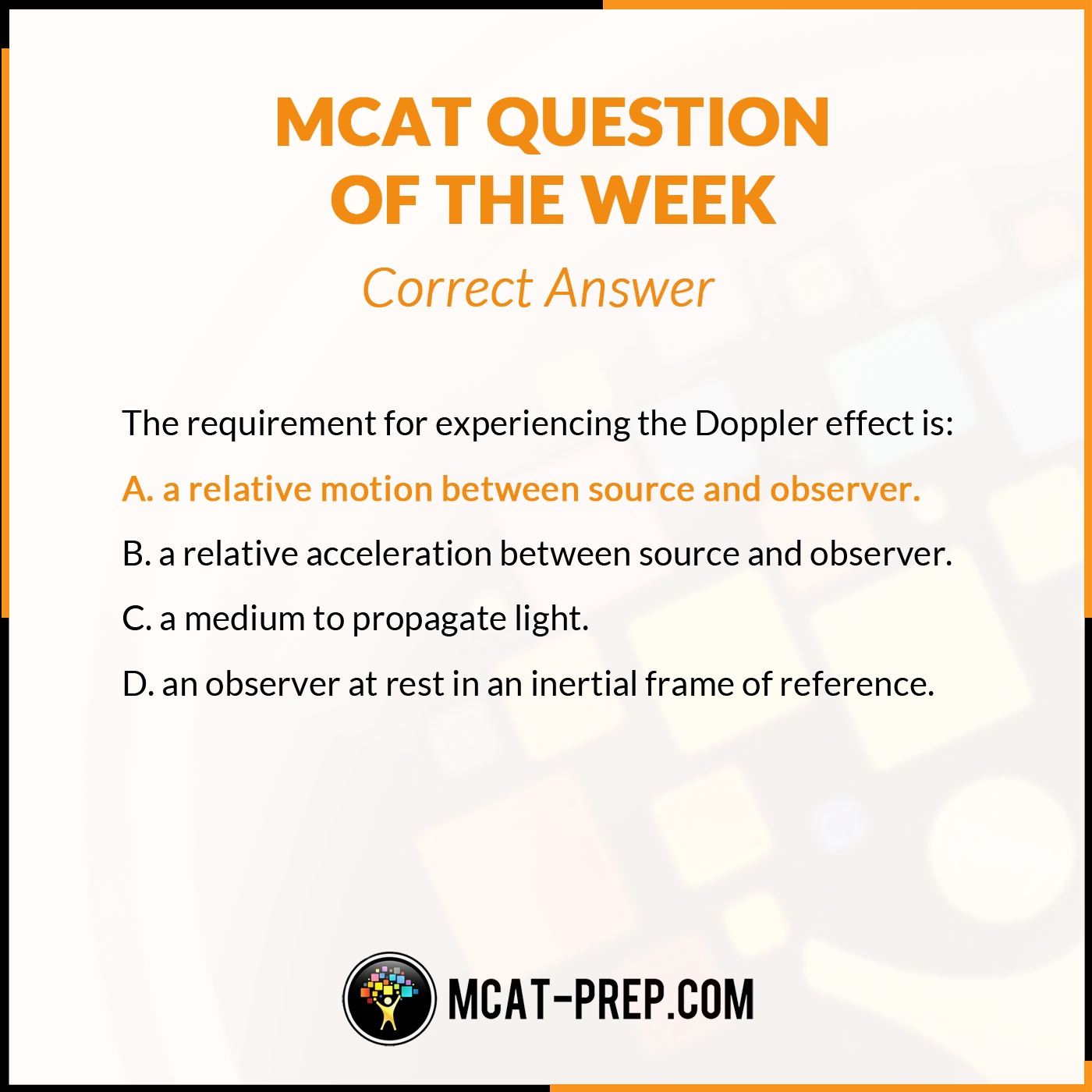 Mcat Physics Question With Answer The Requirement For