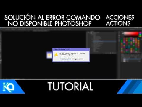 Tutorial | Solución al error Comando No Disponible en Photoshop con Acciones | Photoshop - YouTube