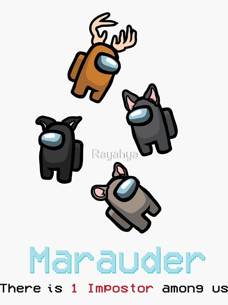 Imposter Among The Marauders Sticker By Rayahya In 2021 Harry Potter Memes Hilarious Harry Potter Funny Harry Potter Art