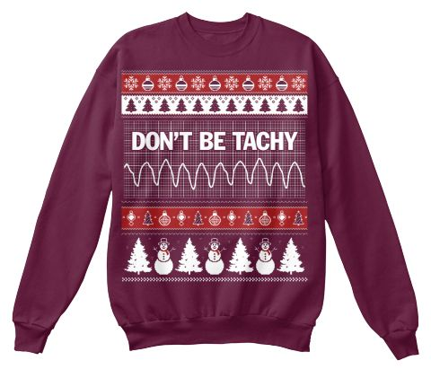Don't Be Tachy  Maroon  Sweatshirt Front
