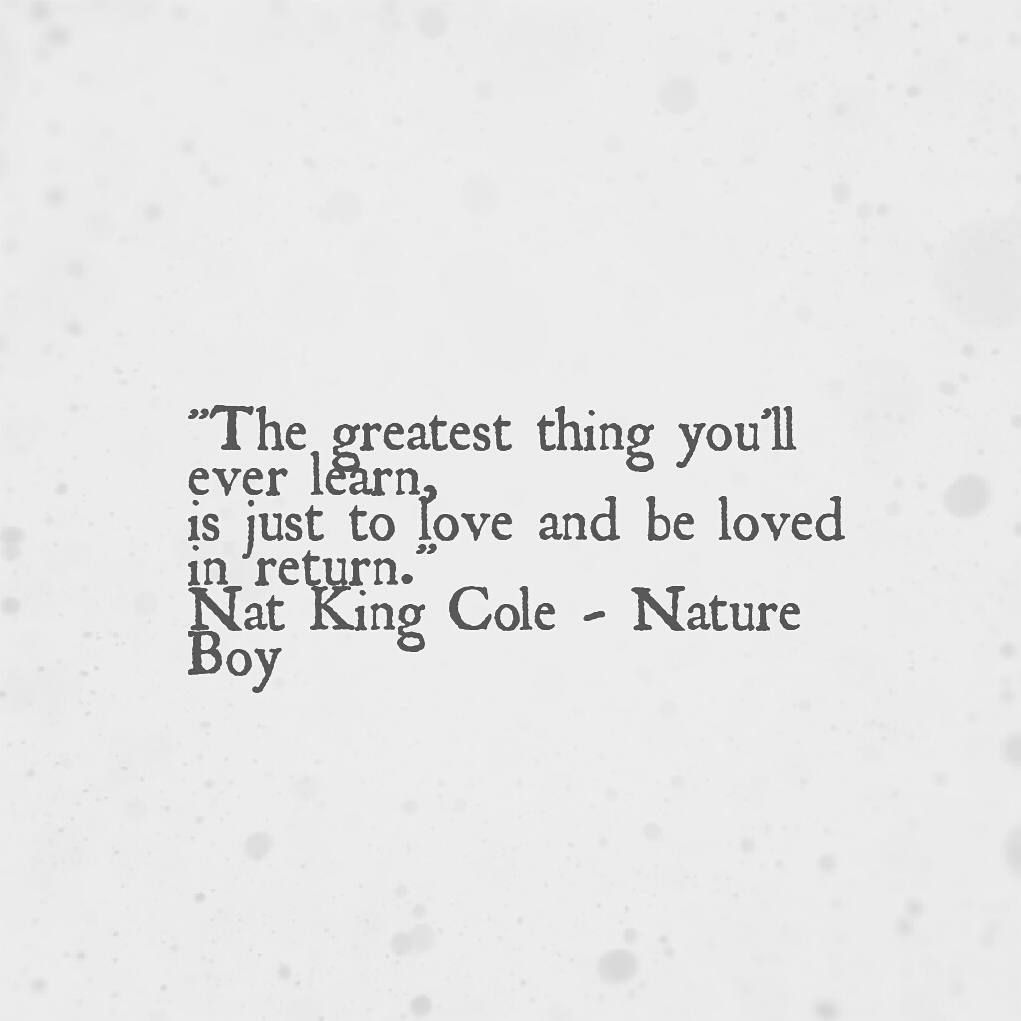 "Love Song Quotes Love Song Lyrics From Nat King Cole's 'nature Boy'""  Quotes"