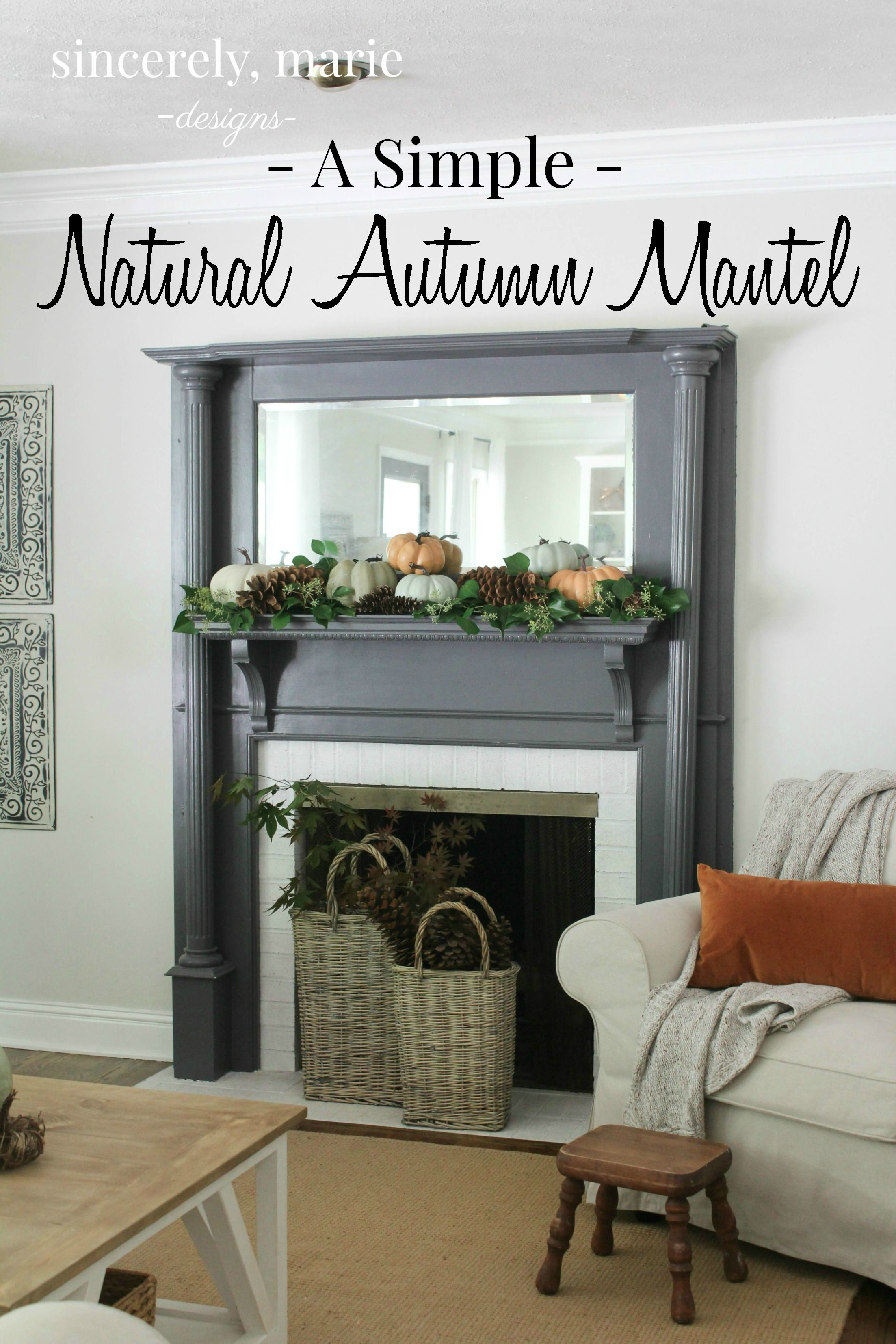 A Natural Autumn Mantel An Easy Natural
