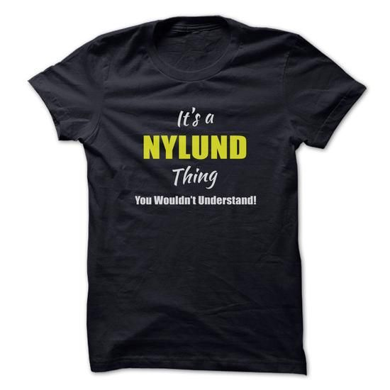 Cool T-shirt NYLUND - Happiness Is Being a NYLUND Hoodie Sweatshirt