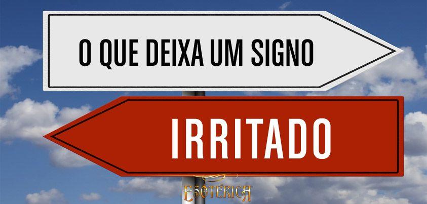 #signos #astrologia #zodíaco #irritação #mauhumor
