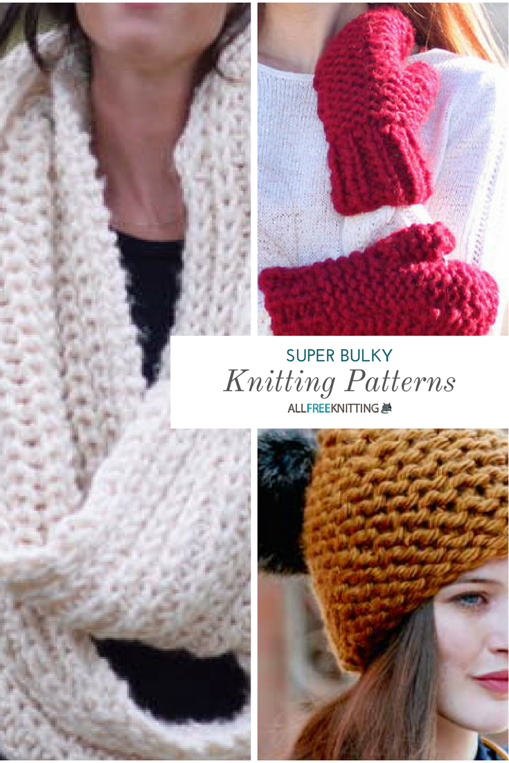 46 Super Bulky Knitting Patterns for Winter | Knit patterns ...