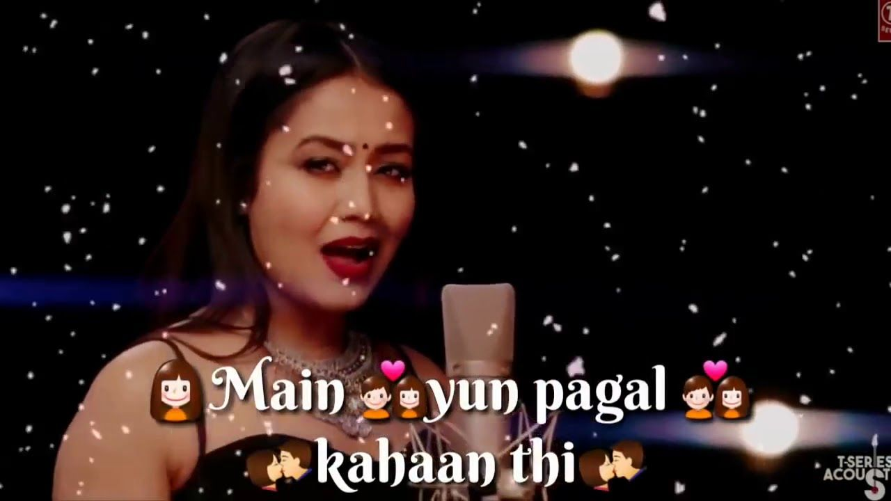 Nehakakkar Nehakakkarstatus2019 Newsong Neha Kakkar Ke Gane Neha Kakkar Ke Song Neha Kakkar Songs 201 Neha Kakkar New Whatsapp Video Download Music Download