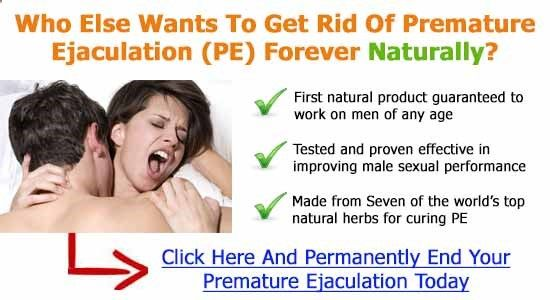 Premature Ejaculation  - How To Cure Premature Ejaculation Naturally At Home – 7 Best Ways To Have Sex Longer - Follow My Simple Suggestions for Curing Premature Ejaculation and You'll Last for 30 Minutes or Longer by the End of the Week!