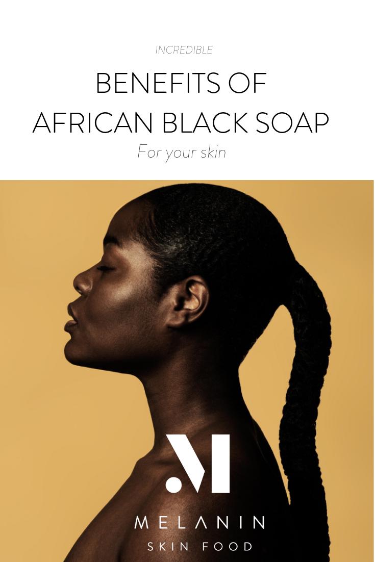 Benefits Of African Black Soap For Dark Skin African Black Soap Black Soap Black Soap Benefits