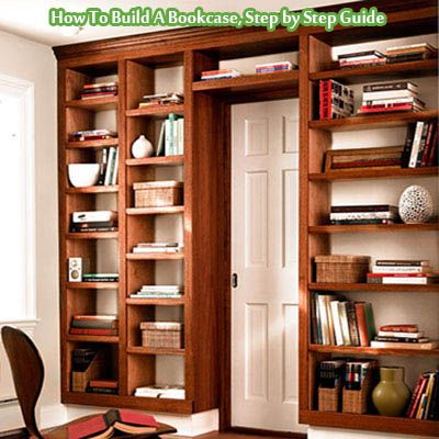 How To Build A Bookcase, Step By Step Guide   Living Green And Frugally