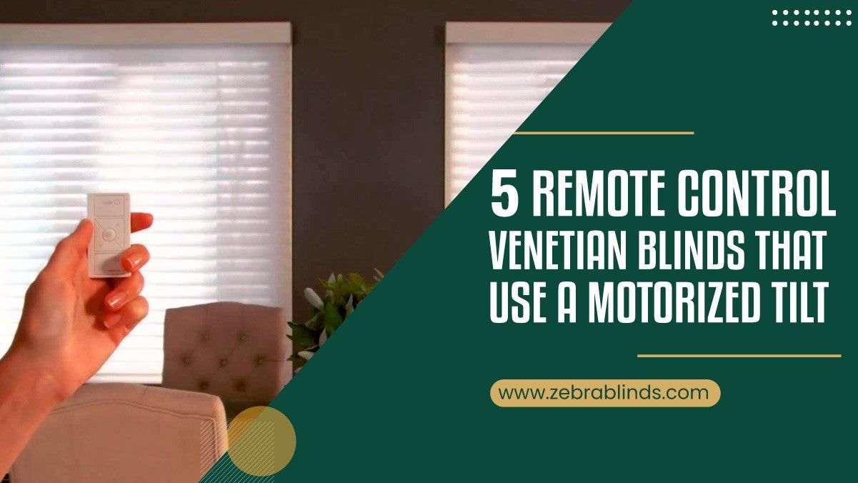 5 Remote Control Venetian Blinds That Use A Motorized Tilt In 2020 Venetian Blinds Blinds Remote Control