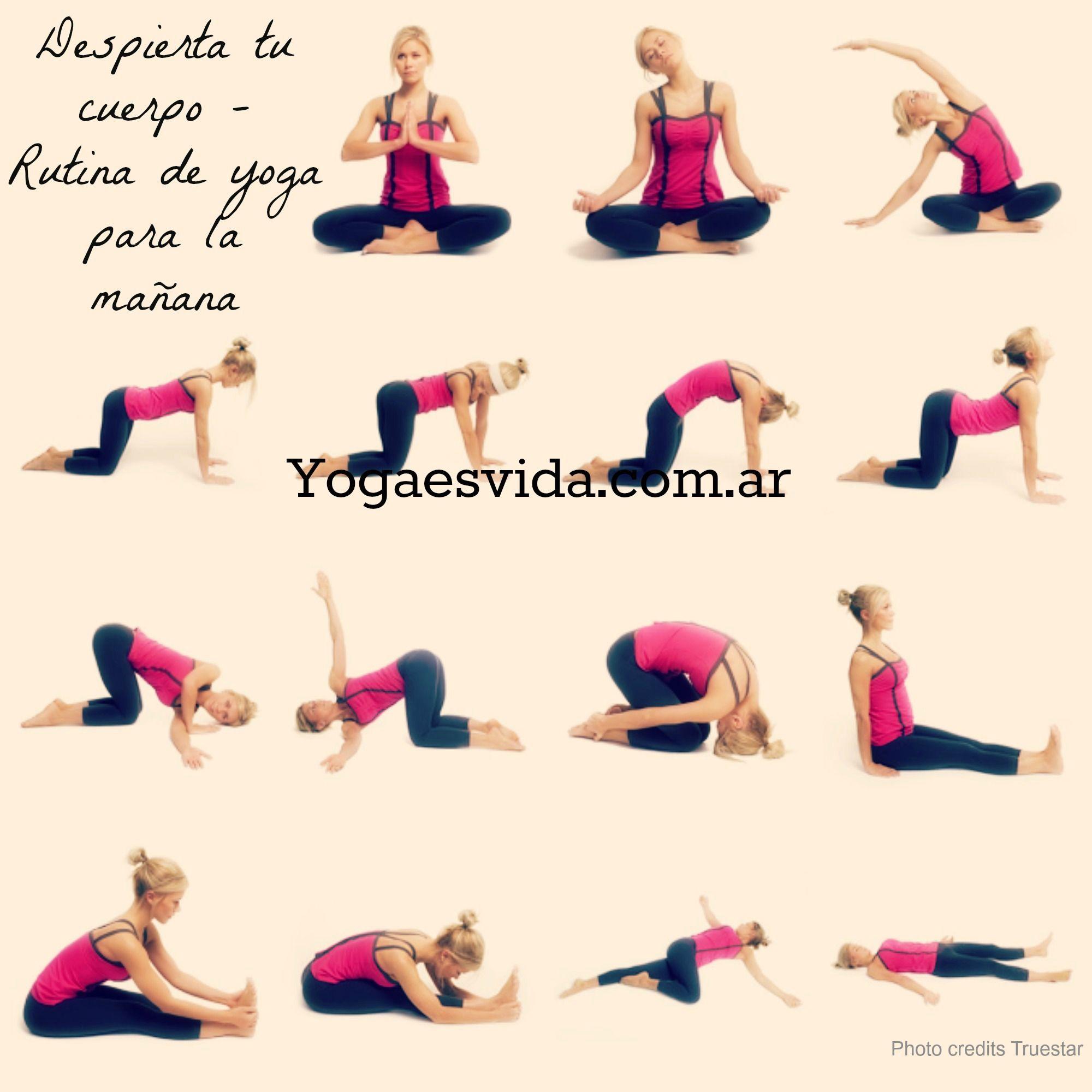 Excelente Rutina De Yoga Para Despertar Tu Cuerpo Por La Manana Rutina De Yoga Yoga Secuencias De Yoga
