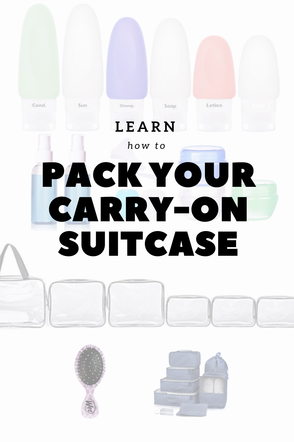 Find all your needed carry on bag essentials. The best luggage and how to pack. #carryon #packingtips #howtopack #organize #packlikeapro #travel #packing #pack