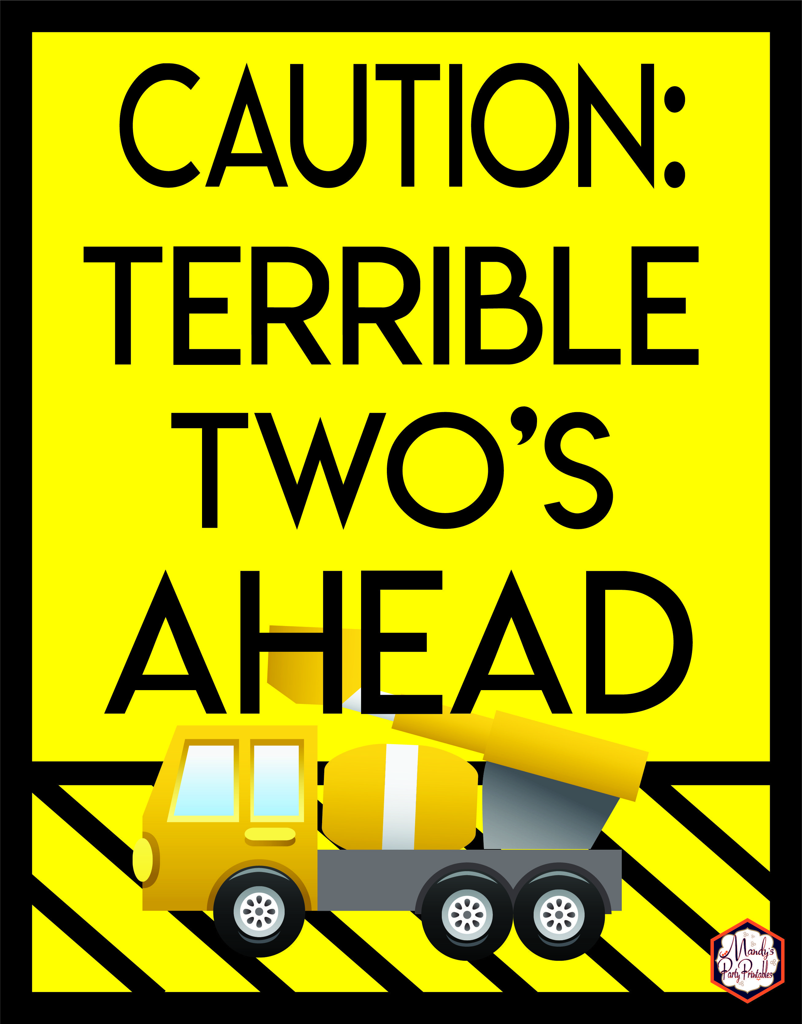 Terrible Twos Construction Sign Construction Birthday Decorations Construction Party Printable Photo Prop INSTANT DOWNLOAD