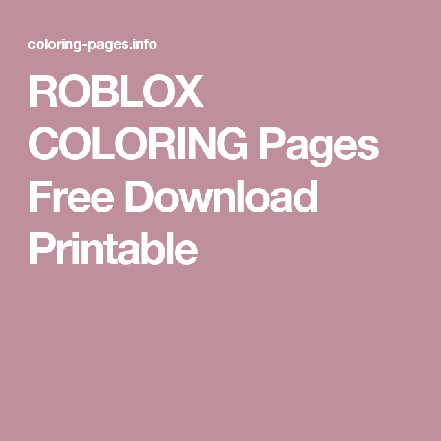 Roblox Coloring Pages Free Download Printable Roblox