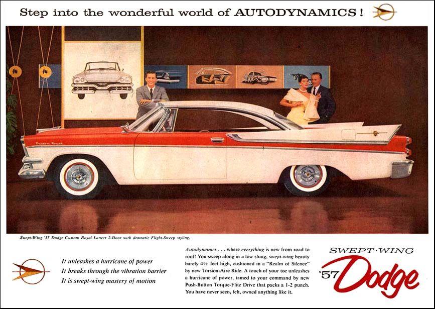 "1957 Dodge Ad: ""Step into the wonderful world of AUTODYNAMICS!"" - http://wildaboutcarsonline.com/"