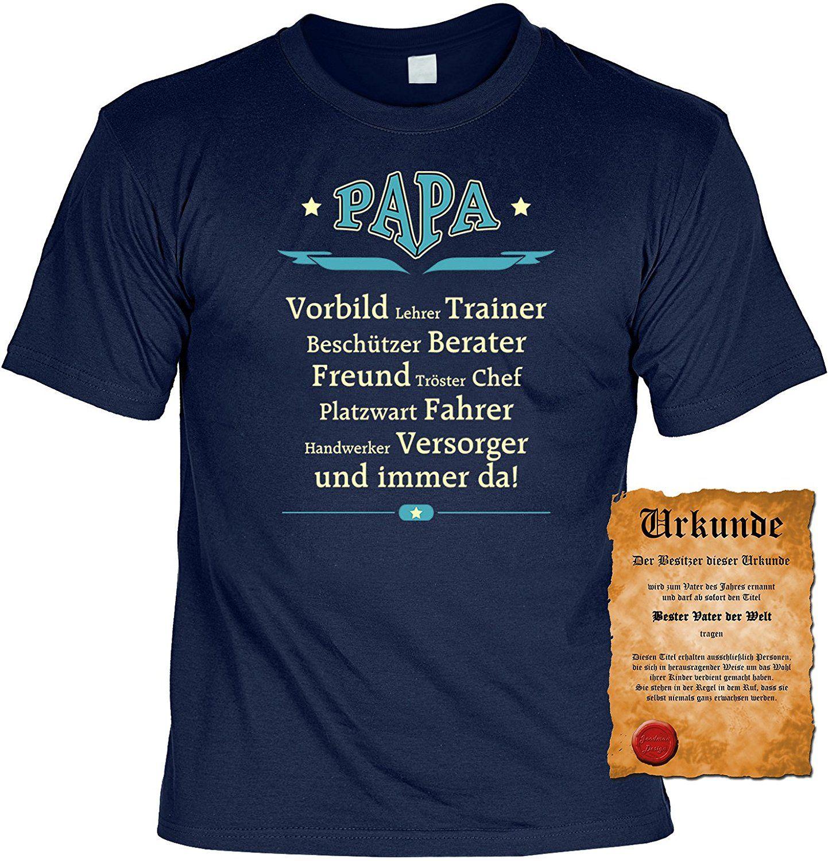 Das Perfekte Geschenk zum Vatertag Papa ist… T Shirt mit lustiger Urkunde