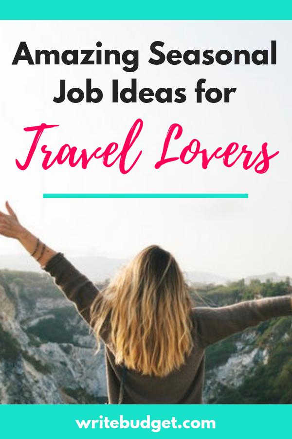 5 Incredible Seasonal Employment Opportunities For Travel Lovers Seasonal Jobs Money Saving Strategies Budget Travel Tips