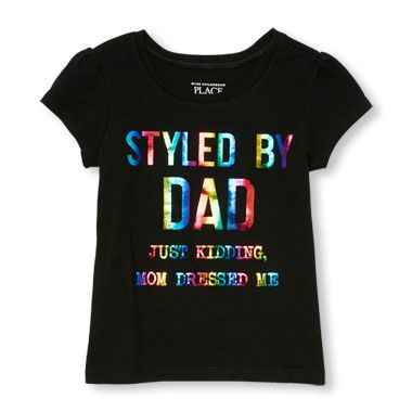 Toddler Girls Short Sleeve 'Styled By Dad Just Kidding Mom Dressed Me' Graphic Tee
