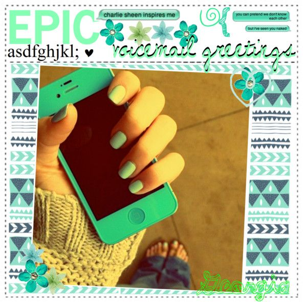 Epic voicemail greetings by tip chicks liked on polyvore epic voicemail greetings by tip chicks liked on polyvore m4hsunfo