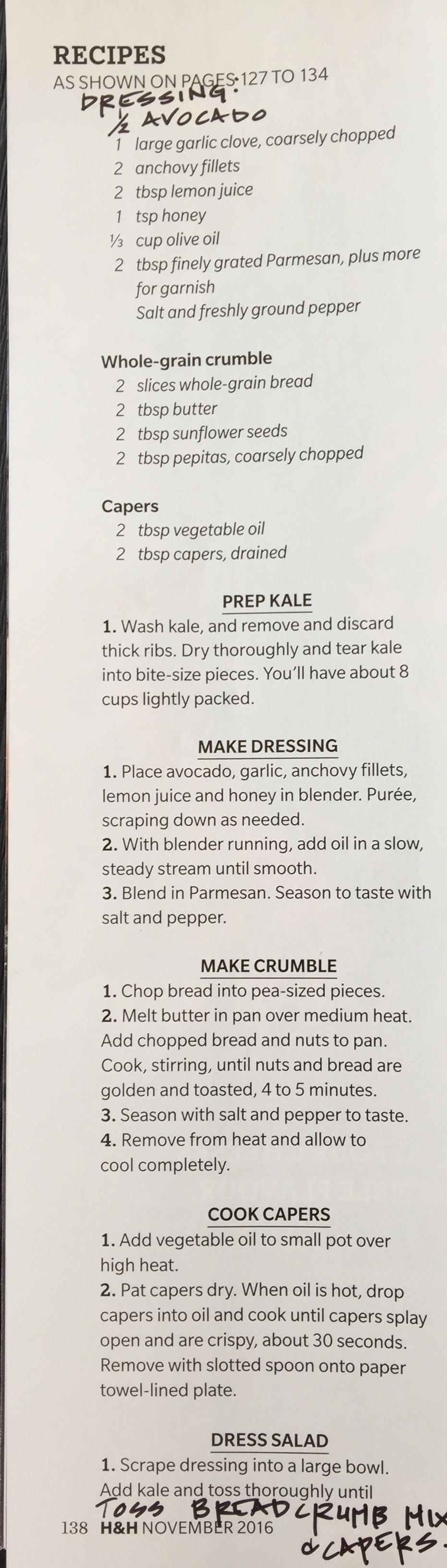 Kale Caesar - best of both worlds from H&H, Nov 2016. Pg 136.  Best salad ever:)