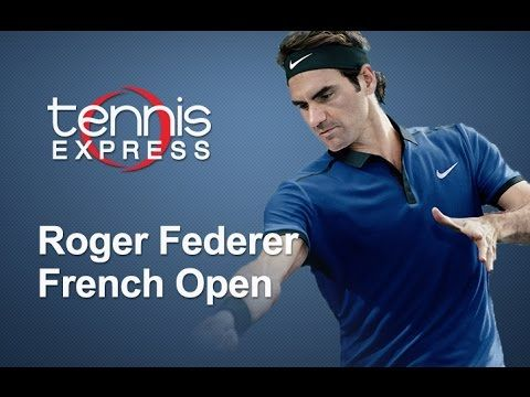 Roger Federer French Open 2016 Gear Guide Tennis Express Best