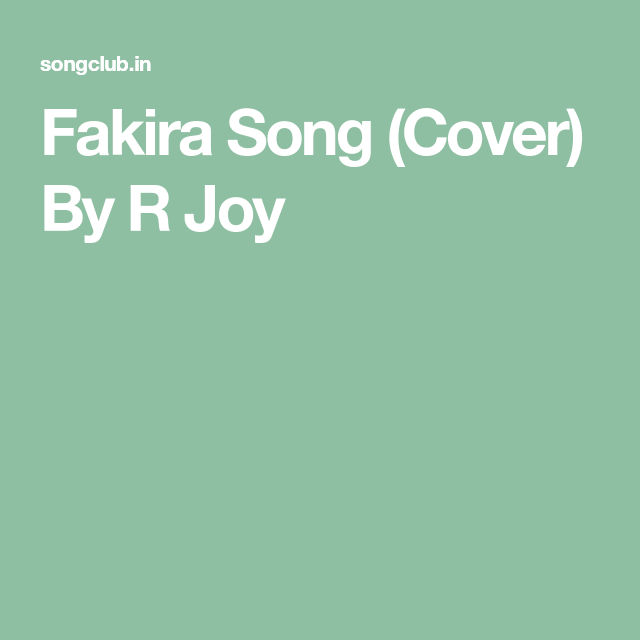 Fakira Song Cover By R Joy Songs Mp3 Song Download Mp3 Song