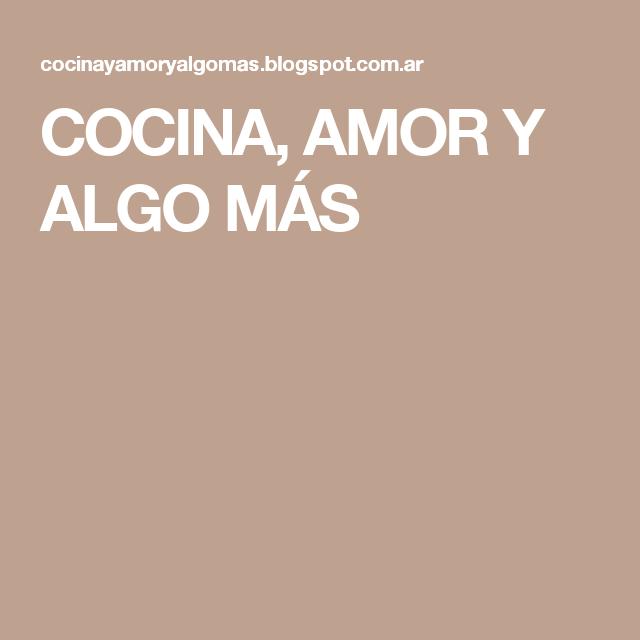 COCINA, AMOR Y ALGO MÁS