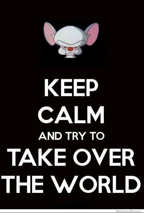 Pinky And The Brain Quotes pinky and the brain | Law of attraction | Funny, Brain, Keep calm Pinky And The Brain Quotes