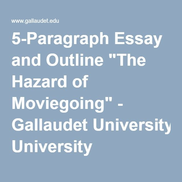 """5-Paragraph Essay And Outline """"The Hazard Of Moviegoing"""