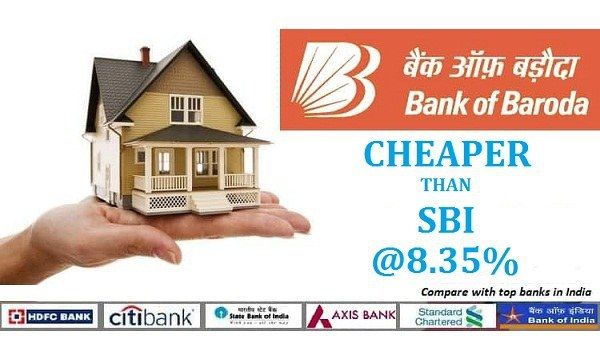 Bank Of Baroda Home Loan Interest Rate 8 35 Per Cent Cheaper Than Sbi Rates Loan Interest Rates Bank Of Baroda Baroda